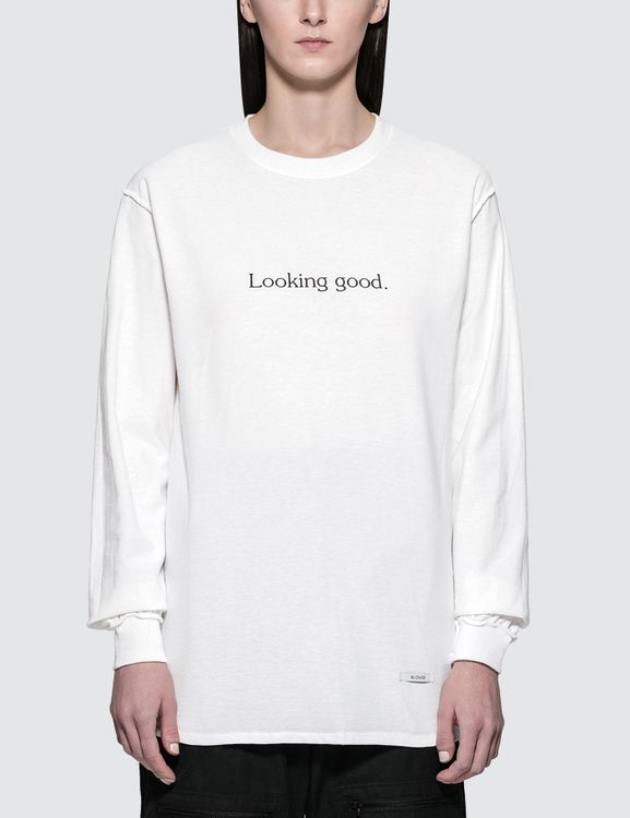 Blouse Looking Good. Feeling Gorgeous! L/S T-Shirt