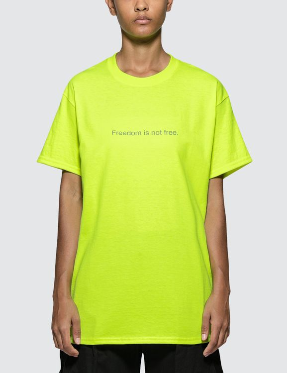 F.A.M.T. Freedom Is Not Free. Neon Tee