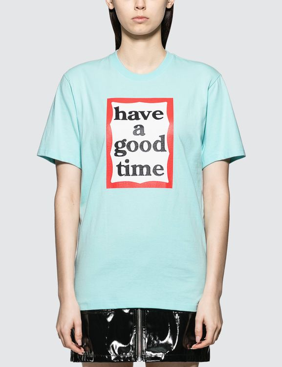 have a good time Big Frame Short Sleeve T-shirt