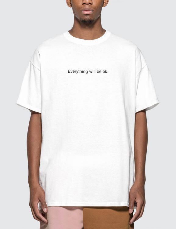 "F.A.M.T. ""Everything Will Be OK"" T-shirt"