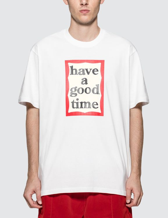 have a good time Frame Logo T-shirt