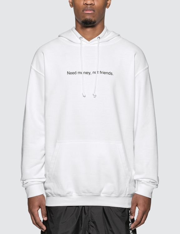 "F.A.M.T. ""Need Money, Not Friends"" Hoodie"